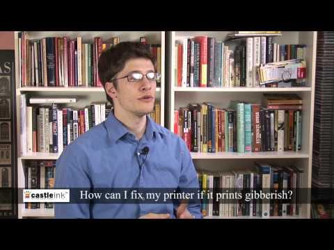 02   how can I fix my printer if it prints gibberish