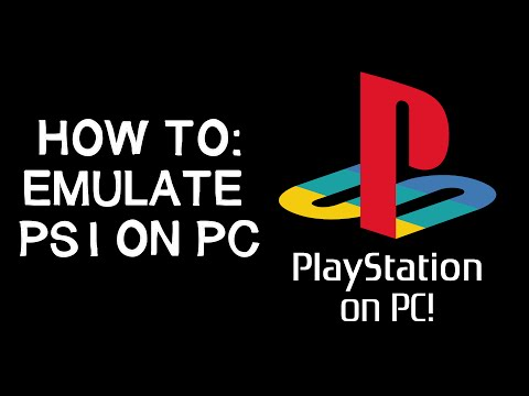 How to - Playstation 1 Emulator (PS1 on PC)