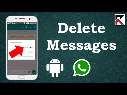How To Delete A Message On WhatsApp Android 2018