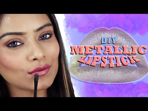 DIY | Metallic Lipstick | Make Metallic Lipstick At Home | Lipstick Tutorial | Foxy Makeup Tutorials