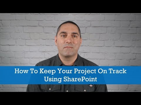 Project Management Tips: How To Keep Your Project On Track Using SharePoint