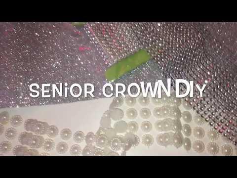 DIY SENIOR CROWN | 2018 (Part 1!)