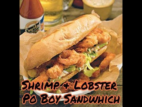 SHRIMP & LOBSTER PO BOY SANDWICH