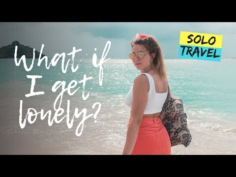 What happens if I get LONELY while SOLO TRAVELLING? + Dealing with it