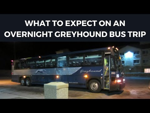 Overnight Greyhound Bus Trips | What To Expect