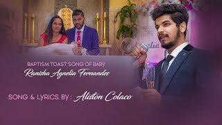 Baby RANISHA's Christening toast song by BAB ALISTON COLACO