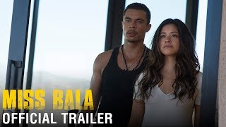 Miss Bala - Official Trailer - At Cinemas Now