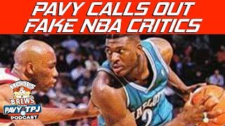 Pavy Calls Out NBA Critics Who Dont Know The NBA | Hoops N Brews