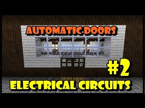 Electric Circuits 2: Automatic Doors in SurvivalCraft