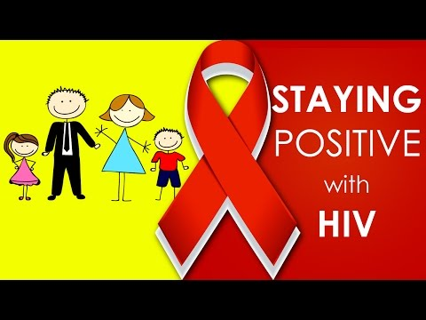 Living Positively with HIV and AIDS