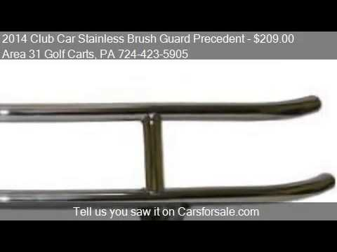 2014 Club Car Stainless Brush Guard Precedent  for sale in A