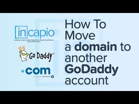 How To Transfer a domain to another GoDaddy account. | 2018