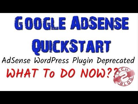 Show Ads with Google AdSense QuickStart on WordPress Blog   AdSense WordPress Plugin Deprecated
