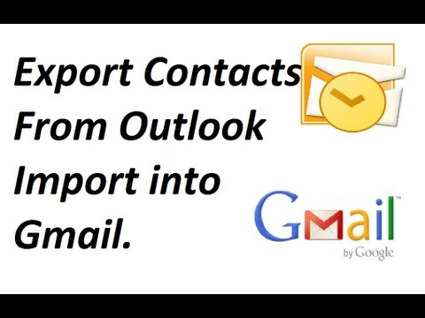 Export Contacts from Outlook 2010 and Import into Gmail