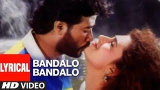 Bandalo Bandalo Video Song With Lyrics |Baa Nalle Madhuchandrake |K Shivaram |Kannada Hit Songs