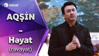 Aqsin Fateh - Heyat (Revayet)