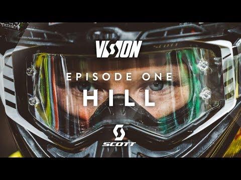 SCOTT VISION SERIES – EPISODE 1 – JUSTIN HILL