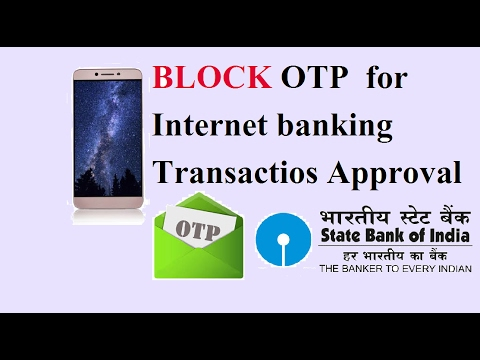 How to Disable OTP for Internet banking transaction online .