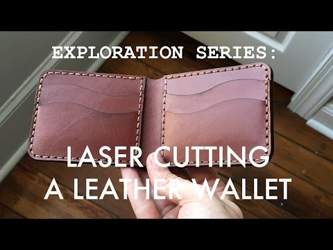 Exploration Series: Designing and Laser Cutting A Leather Wallet