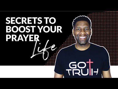 BOOST YOUR PRAYERS | 7 Secrets to Boost Your Prayer Life!