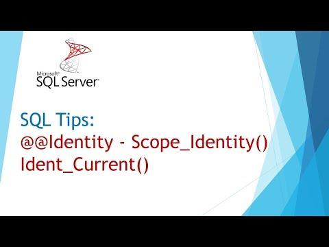 SQL Tips -  @@Identity - Scope_Identity() -  @@Identity  - Ident_Current()