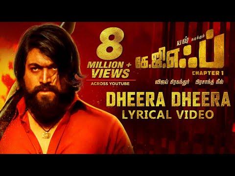 Dheera Dheera Song with Lyrics   KGF Tamil Movie   Yash