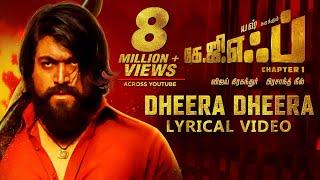 Dheera Dheera Song With Lyrics , KGF Tamil Movie , Yash , Prashanth Neel , Hombale Films , Kgf Sogs