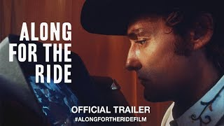 Along For The Ride (2017)   Official Trailer HD