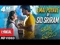 Emai Poyave Song With Lyrics Padi Padi Leche Manasu Songs Sharwanand Sai Pallavi Sid Sriram mp3