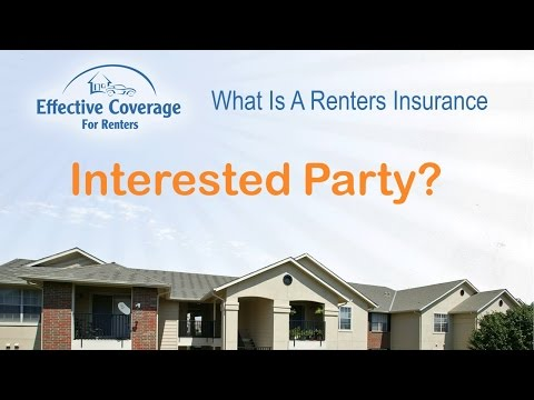 What Is A Renters Insurance Interested Party?