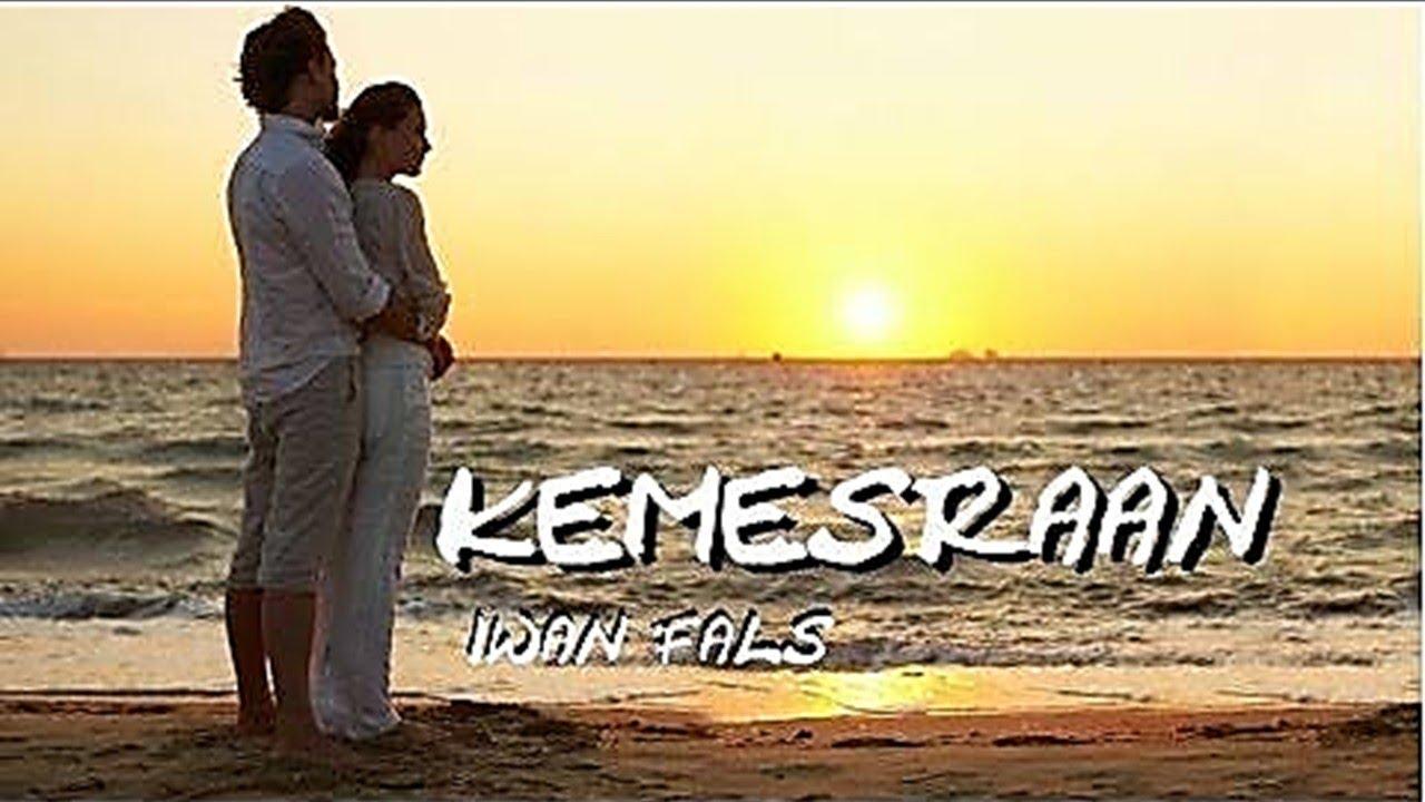 Iwan Fals - Kemesraan  (Video dan lyric)  Lagu slow love songs