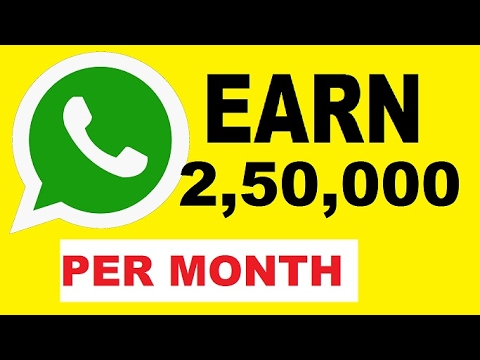 EARN 2,50,000 WITH WHATSAPP IN INDIA