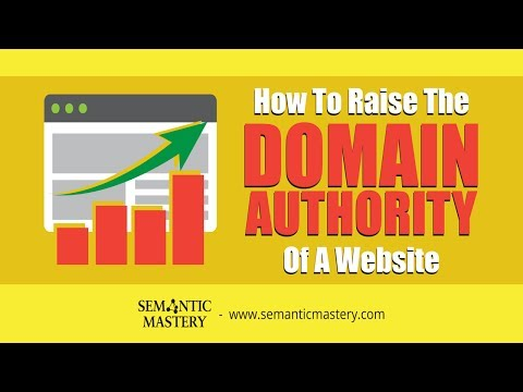 How To Raise The Domain Authority Of A Website?