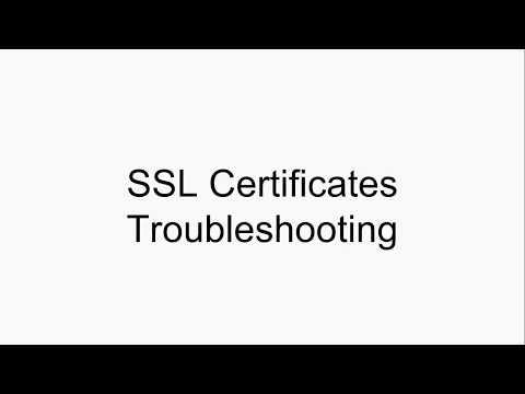 SSL Certificates Troubleshooting