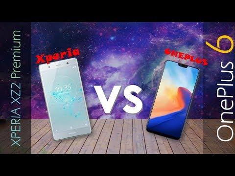 SONY Xperia XZ2 Premium VS OnePlus 6