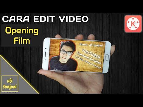 Xxx Mp4 CARA EDIT Video Opening Film Di Android Tutorial KINEMASTER 3gp Sex