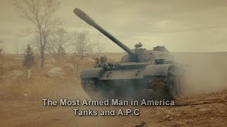 The Most Armed Man in America   Armored Vehicles
