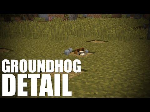 Minecraft Detail: Groundhog!
