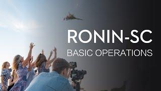 Download Ronin-SC | Basic Operation Video