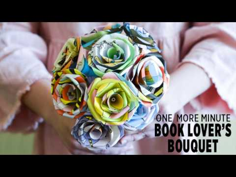 One More Minute: How to Make Paper Flowers from Your Favorite Book