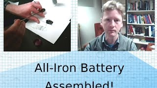 Iron Battery: construct and test the iron/iron-oxide cell
