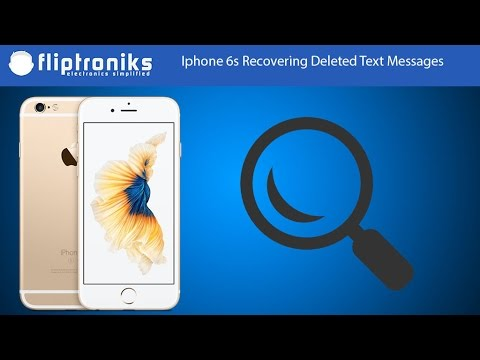 Iphone 6s How To Recover Deleted Text Messages - Fliptroniks.com