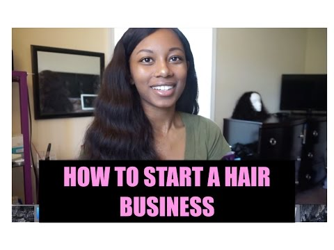FANTAZIA TALKS | HOW TO START YOUR OWN HAIR BUSINESS