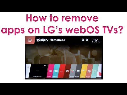 How to remove apps on LGs webOS TVs?