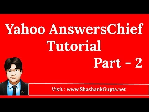 Yahoo AnswersChief Tutorial Part 2 - Yahoo Answers Bot