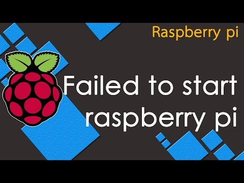 failed to start raspberry pi and how to fix.