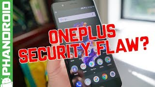Do OnePlus phones have a security flaw?