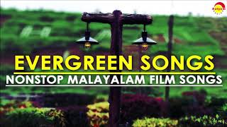 Evergreen Songs , Nonstop Malayalam Film Songs