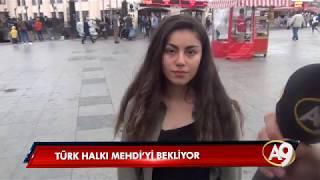 Türk Halkı Mehdi'yi Bekliyor!