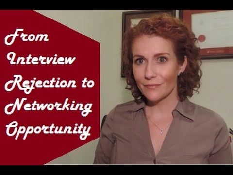 How to Turn a Job Interview Rejection into a Networking Opportunity